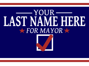 Simple Political Campaign Sign - Blue
