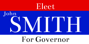 Governor Campaign Sign
